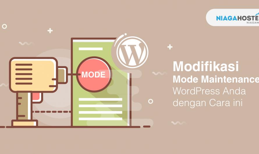 Cara Modifikasi WordPress Maintenance Jadi Lebih Menarik