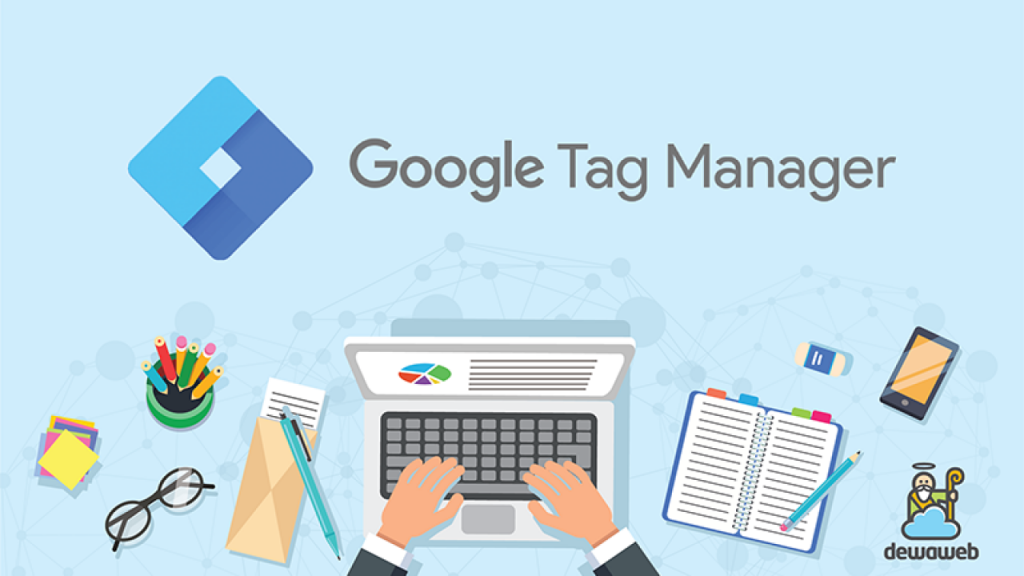 Kegunaan Google Tag Manager