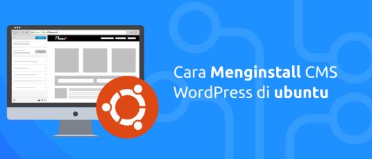 Cara Mudah Install WordPress Di Ubuntu