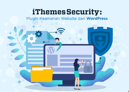 Kelebihan iThemes Security